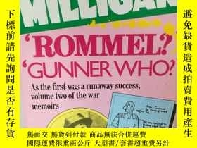 二手書博民逛書店斯派克·米利甘二戰回憶錄罕見Rommel? Gunner Who
