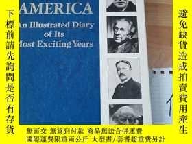 二手書博民逛書店AMERICA罕見An Illustrated Diary of its most exciting years奇
