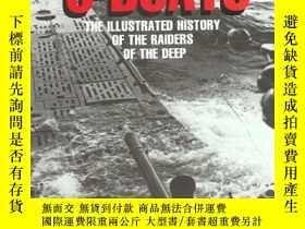 二手書博民逛書店U-Boats:罕見The Illustrated History of the Raiders of the D