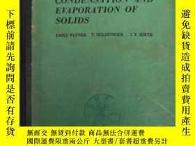 二手書博民逛書店condensation罕見and evaporation of