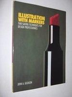 二手書《Illustration with Markers: Time-saving Techniques for Design Professionals》 R2Y ISBN:0823025365