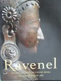 【書寶二手書T7/收藏_ZIV】Ravenel_Chinese Works of Art_2013/11/26