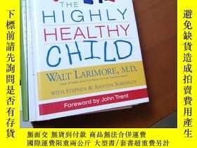 二手書博民逛書店The罕見Highly Healthy ChildY267886 ISBN:9780310240297