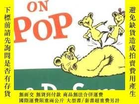 二手書博民逛書店Hop罕見on Pop Board Book在爸爸身上蹦來 去 英文原版Y449926 Dr. Seuss(蘇