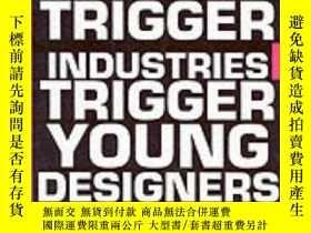 二手書博民逛書店Young罕見Designers Trigger Industr