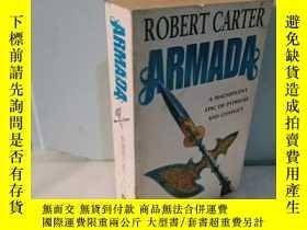 二手書博民逛書店實物拍照;ARMADA罕見-- Robert Carter無敵艦