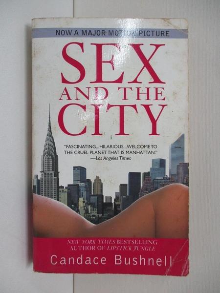 【書寶二手書T1/原文小說_AQX】Sex And the City_Candace Bush