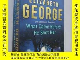 二手書博民逛書店What罕見came before he shot herY85