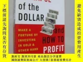 二手書博民逛書店The罕見Collapse of the dollar and