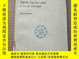 二手書博民逛書店MOS罕見device and circuit design(P494)Y173412