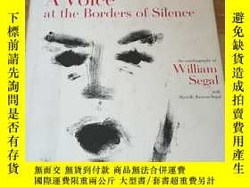 二手書博民逛書店A罕見Voice at the Borders of SilenceY21619