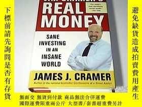 二手書博民逛書店JIM罕見CRAMER S REAL MONEY:Sane Investing in an Insane Worl