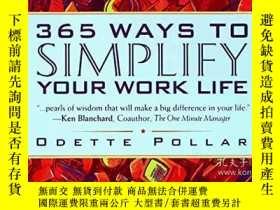 二手書博民逛書店365罕見Ways To Simplify Your Work LifeY256260 Odette Poll