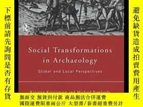 二手書博民逛書店Social罕見Transformations In ArchaeologyY255562 Kristian