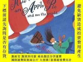 二手書博民逛書店How罕見To Make An Apple Pie And See The WorldY256260 Marj