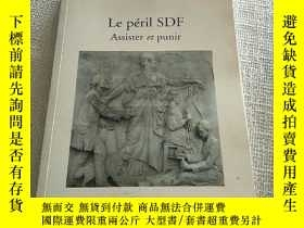 二手書博民逛書店Le罕見Peril SDF Assister et PunirY156452 見圖 見圖 出版2008