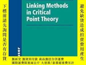二手書博民逛書店Linking罕見Methods In Critical Point Theory-臨界點理論中的連接方法Y4
