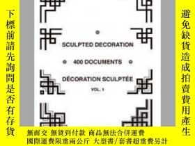 二手書博民逛書店Sculpted罕見Decoration - 400 documents vol. 1 - Decoration