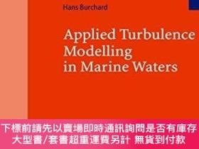 二手書博民逛書店Applied罕見Turbulence Modelling In Marine WatersY255174 B