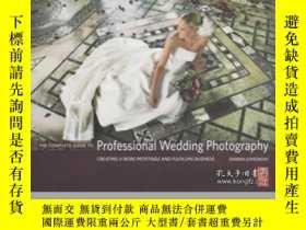 二手書博民逛書店The罕見Complete Guide To Professional Wedding Photography-專