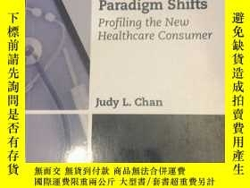 二手書博民逛書店the罕見patient paradigm shifts患者範式