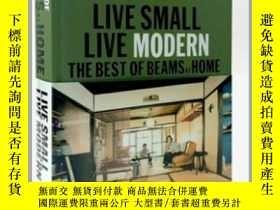 二手書博民逛書店家居系列罕見小空間整理藝術指南 英文原版 Live Small Live ModernY335736 Beam