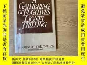 二手書博民逛書店A罕見Gathering of Fugitives (The works of Lionel Trilling)