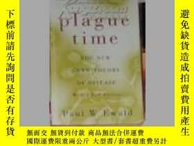 二手書博民逛書店英文原版罕見Plague Time by Paul EwaldY