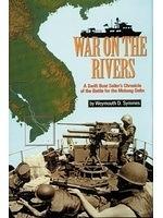 二手書《War on the Rivers: A Swift Boat Sailor's Chronicle of the Battle for the Mekong Delta》 R2Y 1575101092