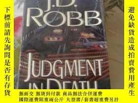 二手書博民逛書店英文原版罕見JUDGMENT IN DEATH J.D.ROBBY254691