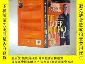 二手書博民逛書店THE罕見LEADER WHO HAD NO TITLE 沒有頭銜的領導 大32開 01Y261116