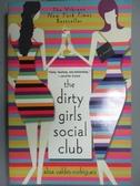 【書寶二手書T9/原文小說_GDD】The Dirty Girls Social Club_Valdes-Rodrigu