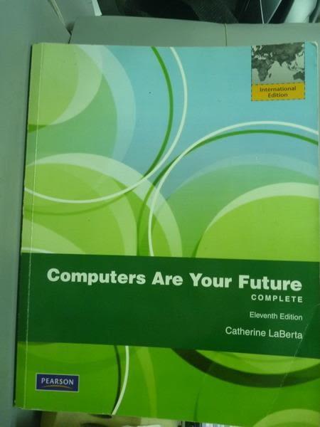 【書寶二手書T9/大學資訊_PFT】Computers Are Your Future Complete_LaBerta