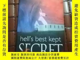 二手書博民逛書店hell罕見is best kept secretY206777