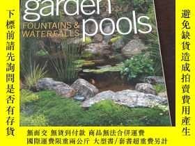 二手書博民逛書店Sunset罕見Garden Pools(英文原版,銅版紙彩印)Y271942 Beneke, Jeff Le