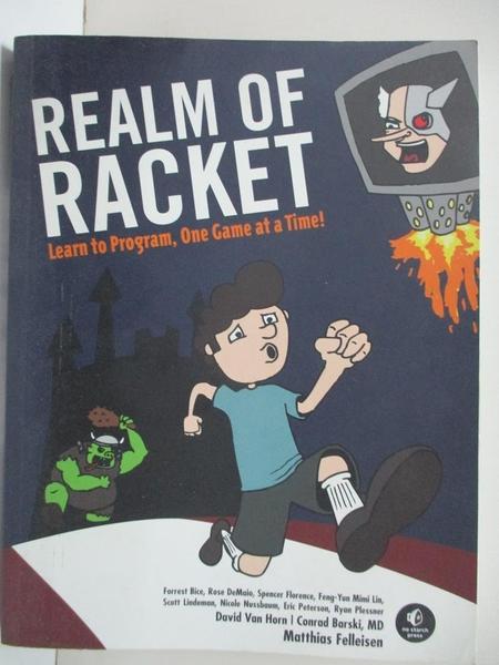 【書寶二手書T1/原文書_I12】Realm of Racket: Learn to Program, One Game at a Time!