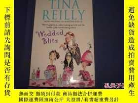 二手書博民逛書店Wedded罕見BlitzY14635 Tina Reilly 外文原版書 ISBN:978075153845