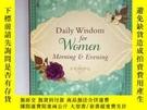 二手書博民逛書店Daily罕見Wisdom for Women Morning & Evening(每日智慧女性晨晚 )Y40