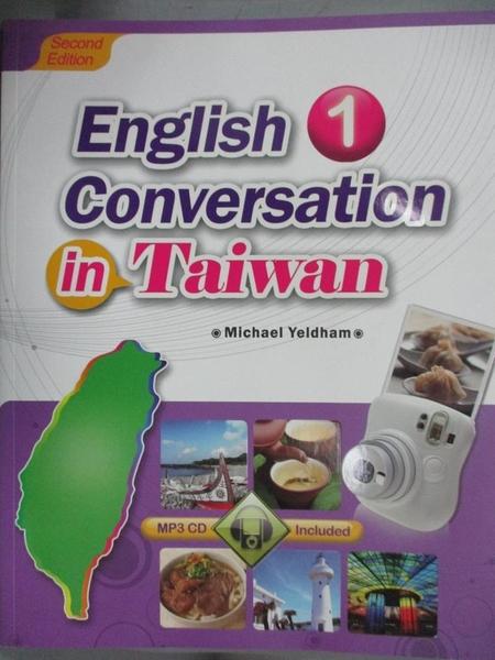 【書寶二手書T7/語言學習_XFZ】English Conversation in Taiwan 1_Michael Y