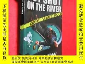 二手書博民逛書店Gut罕見Shot on the River (小16開) 【詳