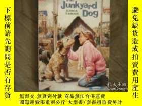 二手書博民逛書店The罕見Junkyard Dog-垃圾場的狗Y346464 Erika Tamar Published by
