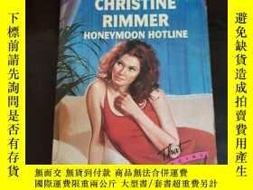 二手書博民逛書店英文原版罕見CHRISTINE RIMMER HONEYMOON HOTLINEY254691
