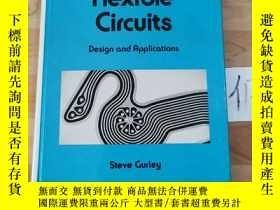 二手書博民逛書店Flexible罕見Circuits: Design and ApplicationsY15335