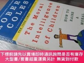 二手書博民逛書店The罕見Moral intelligence of Children(32開 英文原版)兒童的道德智力Y16