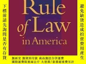 二手書博民逛書店The罕見Rule Of Law In AmericaY256260 Ronald A. Cass The J