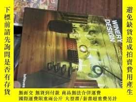 二手書博民逛書店【外文原版】WINERY罕見DESIGN【16開精裝版】Y962