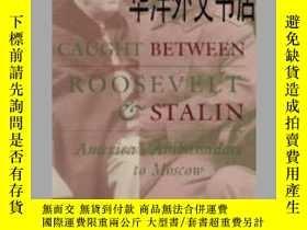 二手書博民逛書店【罕見】1997年出版 Caught between Roose