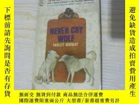 二手書博民逛書店NEVER罕見CRY WOLFY1712 NEVER CRY WOLF NEVER CRY WOLF
