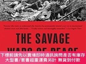 二手書博民逛書店The罕見Savage Wars Of PeaceY255174 Max Boot Basic Books