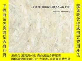 二手書博民逛書店Jasper罕見Johns: Redo an EyeY360448 Roberta Bernstein Yal